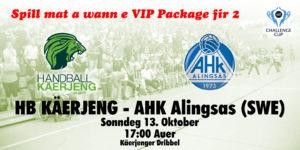 EHF Challenge Cup : Spill mat a wann e VIP Package fir 2