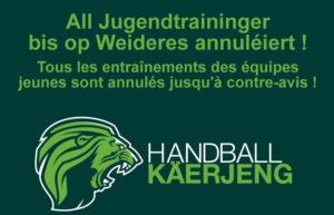 All Jugendtraininger bis op Weideres annuléiert !  Entraînements des équipes jeunes annulés jusqu'à contre-avis !